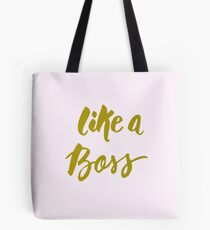 Like a Boss Brush Quote Tote Bag