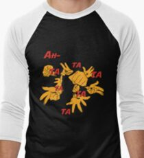 Quotes and quips - ah-tatatatatata T-Shirt
