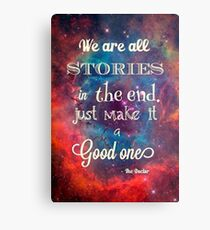 Doctor who quote Metal Print