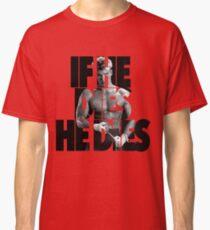 Ivan Drago T-Shirt (If he dies, he dies) Classic T-Shirt