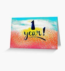 1 Year Greeting Card