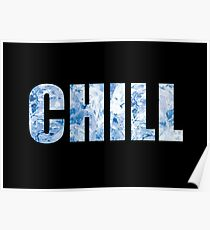 Chill Poster