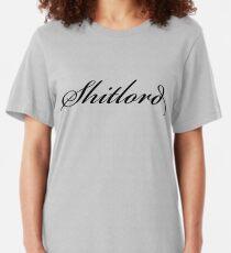 Shitlord Slim Fit T-Shirt