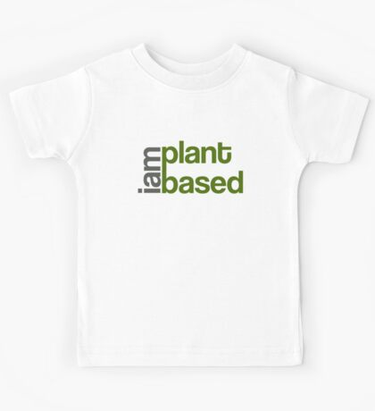 I Am Plant Based Kids Clothes