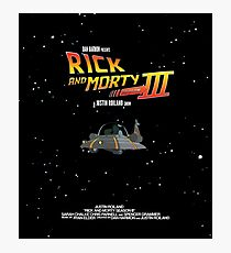 BTTF Style Rick And Morty Season 3 Poster Photographic Print