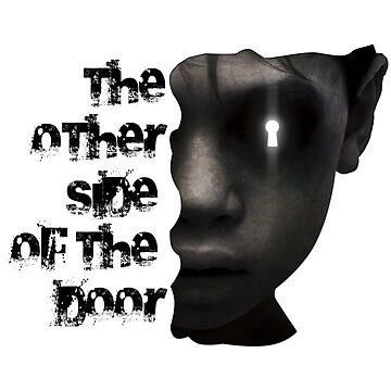 The Other Side of the Door by Denok
