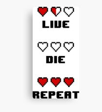 Live. Die. Repeat. Canvas Print