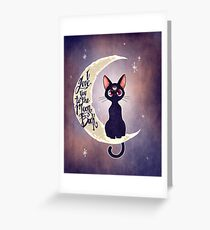 I love you to the moon & back (remix) Greeting Card