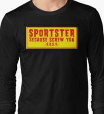 Sportster Because Screw You Gold & Red Long Sleeve T-Shirt