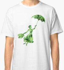 Weed Mary Poppins Classic T-Shirt