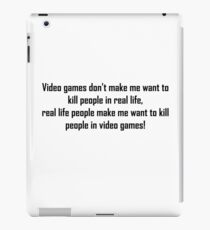 Video Games Quote iPad Case/Skin