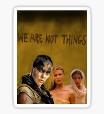 MM:FR We Are Not Things Sticker