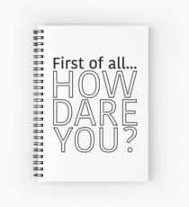 """The Office: """"First of all... How dare you?"""" Spiral Notebook"""
