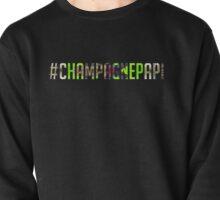 Champagne Papi - Drake - Champagne Pullover