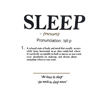 Sleep by definition by crazydesigner12