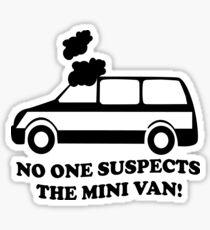 No One Suspects The Mini Van Sticker