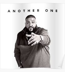 Another One!!! | DJ Khaled Poster