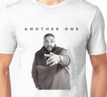 Another One!!!   DJ Khaled Unisex T-Shirt