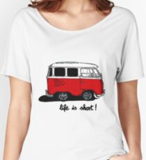 Life is short......  Women's Relaxed Fit T-Shirt