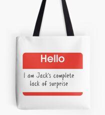 Hello, I'm Jack's Complete Lack of Surprise Large Print Tote Bag