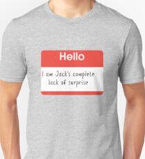 Hello, I'm Jack's Complete Lack of Surprise Large Print T-Shirt