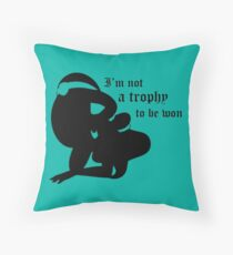 not a trophy to be won Throw Pillow