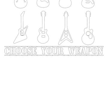 Choose Your Weapon Guitar Funny retro music guitarist metal by ipan