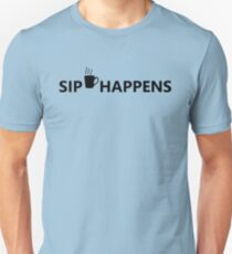 Coffee Sip happens Unisex T-Shirt