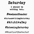 Hashtag Writer Week - Saturday by HashtagWriter