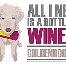 Wine and Goldendoodles by Kristina S