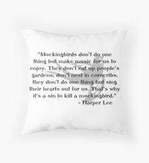 KRW To Kill a Mockingbird Quote Throw Pillow