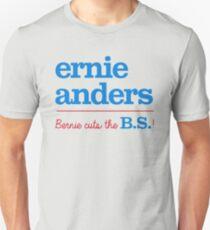 Ernie Anders (Bernie cuts the B.S.) T-Shirt