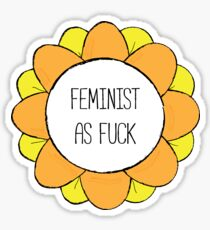 Feminist As Fuck - Feminist Flower Sticker