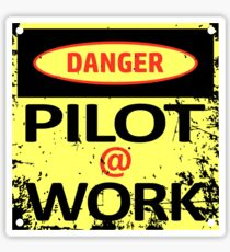 Pilot at Work Sticker