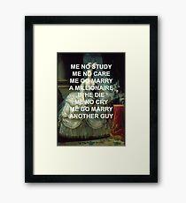 """Marie Antoinette """"Me No Study"""" Framed Print"""