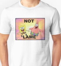 Not Lame T-Shirt