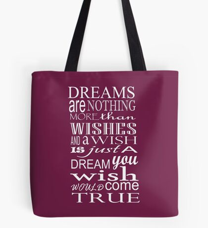 Wish to Dream ... Tote Bag