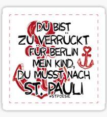 Zu verrückt für Berlin - #stpoesie Sticker