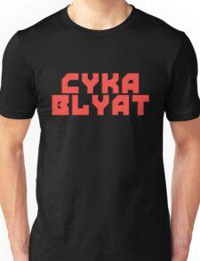 Cyka Blyat - Tee Print Unisex T-Shirt