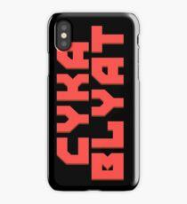 Cyka Blyat - Case & Skin Print iPhone Case/Skin