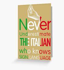 ITALIAN SIGN LANGUAGE Greeting Card