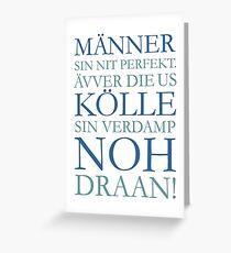 Männer us Kölle - Kölsche Sprüche aus Köln Greeting Card