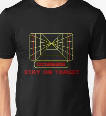 Stay on Target- Version 2 Unisex T-Shirt