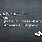 Teacher - Definition by Chris Carruthers