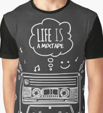 Life is a Mixtape Graphic T-Shirt