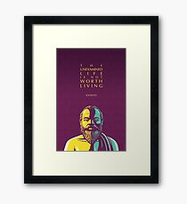 Socrates quote: The unexamined life Framed Print