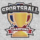 Sportsball Champions by rexraygun