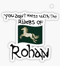 You Don't Mess With Rohan Sticker