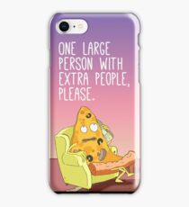 One Person With Extra People, Please. iPhone Case/Skin