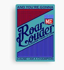 Typography : Roar Lyrics Canvas Print